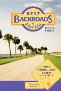 Best Back Roads of Florida #02: Coasts, Glades, and Groves