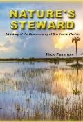 Nature's Steward: A History of the Conservancy of Southwest Florida