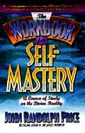 Workbook For Self Mastery