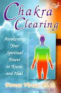 Chakra Clearing Awakening Your Spiritu