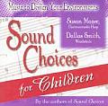 Sound Choices for Children