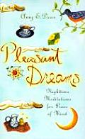 Pleasant Dreams: Nighttime Meditations for Peace of Mind