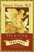 Healing with the Fairies Messages Manifestations & Love from the World of the Fairies