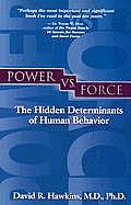 Power vs Force: The Hidden Determinants of Human Behavior Cover