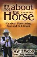 Its Not About The Horse Its About Overco