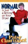 Normal is Just a Setting on Your Hair Dryer
