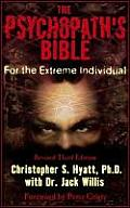 The Psychopath's Bible: For the...