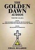 The Golden Dawn Audios, Volume I