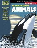 Complete Book Of Animals Grades 1 3