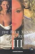 Blue Moon Erotic Reader III