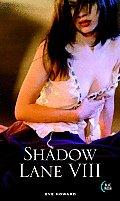 Shadow Lane VIII