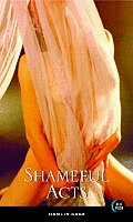 Shameful Acts 2nd Edition