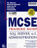 MCSE Training Guide SQL Server 6.5 Administ