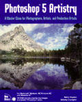 Photoshop 5 Artistry A Master Class For