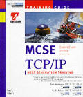 Mcse Training Guide Tcp Ip 2nd Edition 70 059