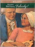 Happy Birthday, Felicity!: A Springtime Story (American Girls Collection) Cover