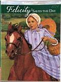 Felicity Saves the Day: A Summer Story (American Girls Collection)