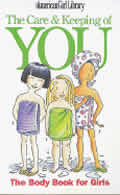 The Care & Keeping of You: The Body Book for Girls (American Girl Library) Cover