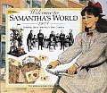 Welcome to Samantha's World-1904: Growing Up in America's New Century (American Girls Collection)