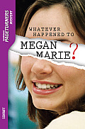 Whatever Happened to Megan Marie? Audio (Mystery)