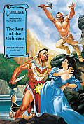 The Last of the Mohicans Ra (Illus. Classics) (Illustrated Classics)