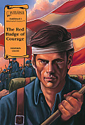 The Red Badge of Courage Ra (Illus. Classics) (Illustrated Classics)