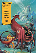 20,000 Leagues Under The Sea (Illustrated Classics) by Jules Vern