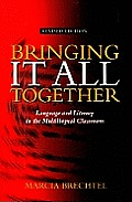Bringing It All Together Revised Edition