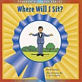 Where Will I Sit? (Dominie Teacher's Choice)