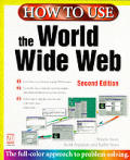How To Use The World Wide Web