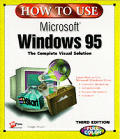 How To Use Microsoft Windows 95 3rd Edition