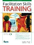 Facilitation Skills Training with CDROM