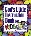 God's Little Instruction Book for Kids