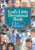 God's Little Devotional Book for Parents (God's Little Devotional Books)