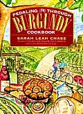 Pedaling Through Burgundy Cookbook