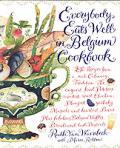 Everybody Eats Well In Belgium Cookbook