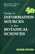 Guide to Information Sources in the Botanical Sciences