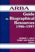 Arba Guide to Biographical Resources 1986-1997