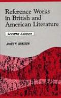 Reference Works in British and American Literature, 2nd Edition