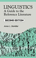 Linguistics: A Guide to the Reference Literature, 2nd Edition