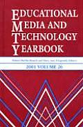 Educational Media and Technology Yearbook 2001: Volume 26