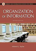 Organization of Information Second Edition