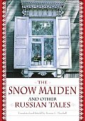 The Snow Maiden and Other Russian Tales