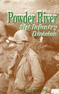 Powder River: 91st Infantry Division