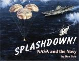 Splashdown Nasa & The Navy