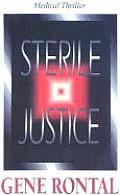 Sterile Justice