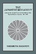 The Japanese Monarchy, 1931-91: Ambassador Grew and the Making of the Symbol Emperor System: Ambassador Grew and the Making of the symbol Emperor Sys