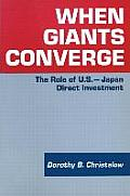 When Giants Converge: Role of Us-Japan Direct Investment: Role of Us-Japan Direct Investment