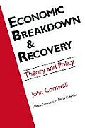 Economic Breakthrough and Recovery: Theory and Policy: Theory and Policy