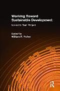 Working Toward Sustainable Development: Narmada Dam Project: Narmada Dam Project